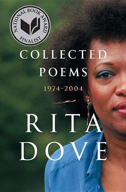 Collected Poems: 1974-2004. Rita Dove