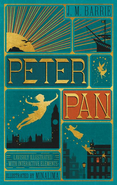 Peter Pan (Illustrated with Interactive Elements). James Matthew Barrie, Minalima Ltd