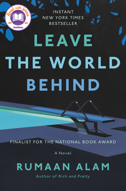 Leave the World Behind. Rumaan Alam