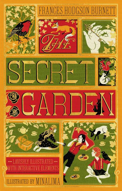 The Secret Garden (Illustrated with Interactive Elements). Frances Hodgson Burnett, Minalima