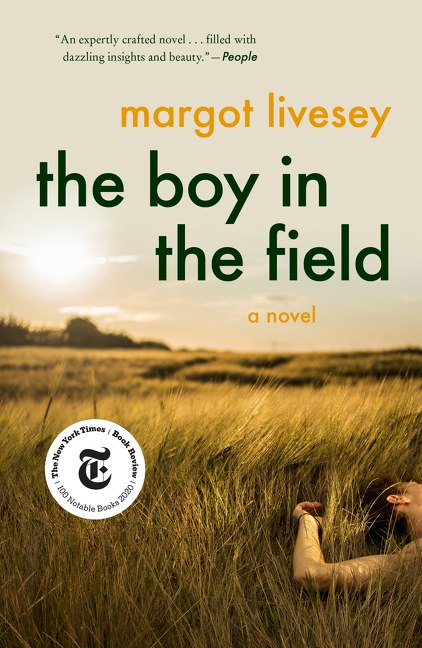 The Boy in the Field. Margot Livesey.