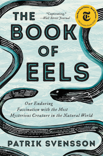 The Book of Eels. Patrik Svensson