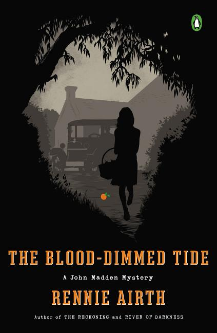 The Blood-Dimmed Tide: A John Madden Mystery. Rennie Airth