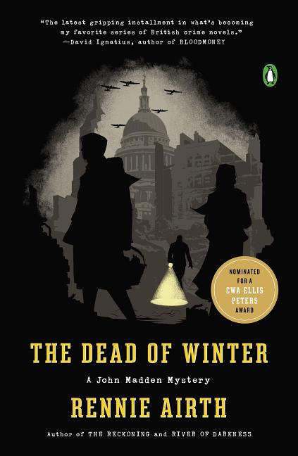 The Dead of Winter: A John Madden Mystery. Rennie Airth