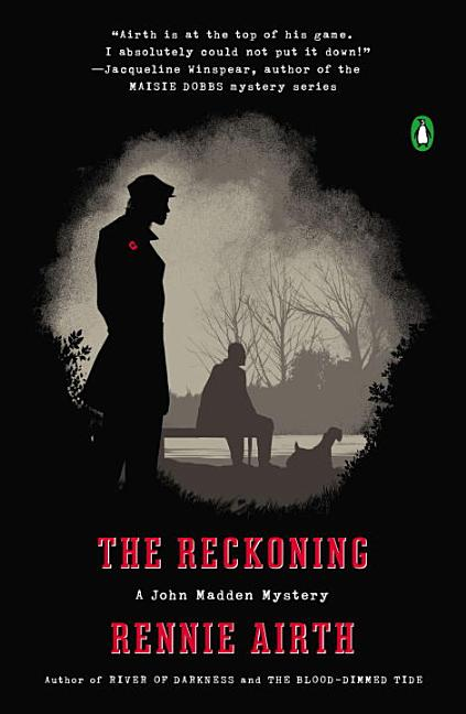 The Reckoning: A John Madden Mystery. Rennie Airth