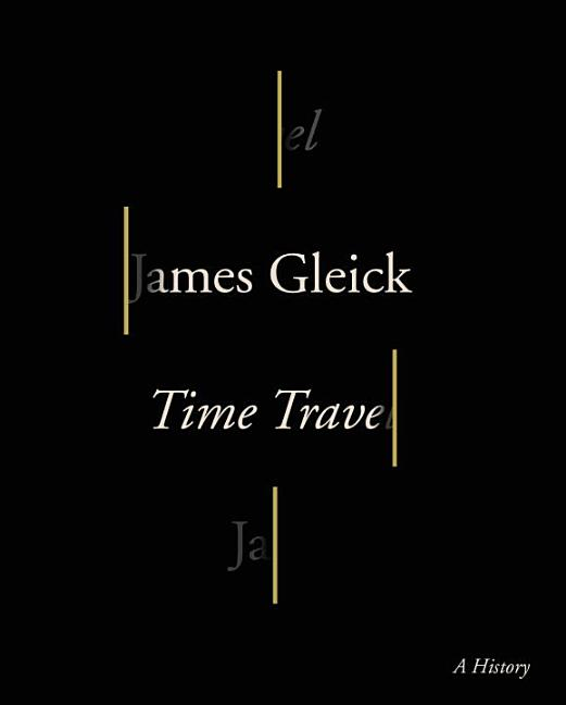Time Travel: A History. James Gleick.