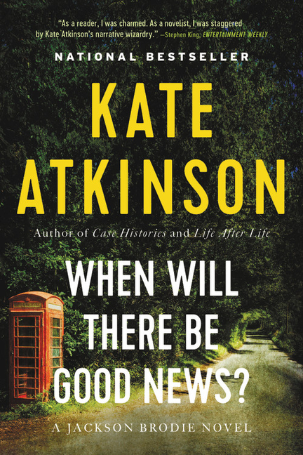 When Will There Be Good News? Kate Atkinson