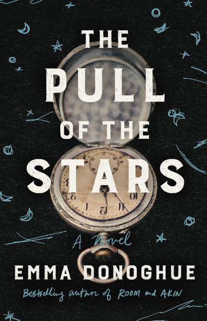 The Pull of the Stars. Emma Donoghue