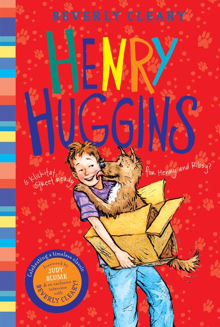 Henry Huggins. Beverly Cleary, Jacqueline Rogers