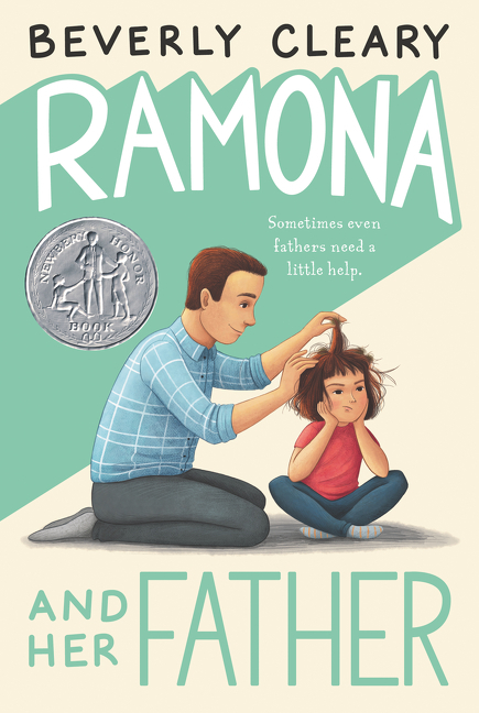 Ramona and Her Father. Beverly Cleary, Jacqueline Rogers