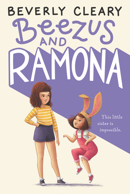 Beezus and Ramona. Beverly Cleary, Jacqueline Rogers