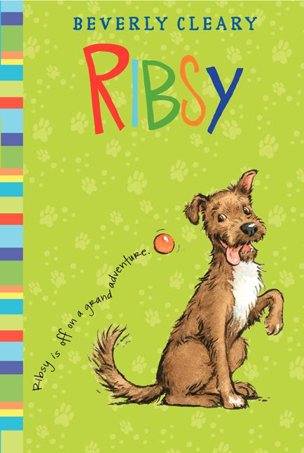 Ribsy. Beverly Cleary, Jacqueline Rogers