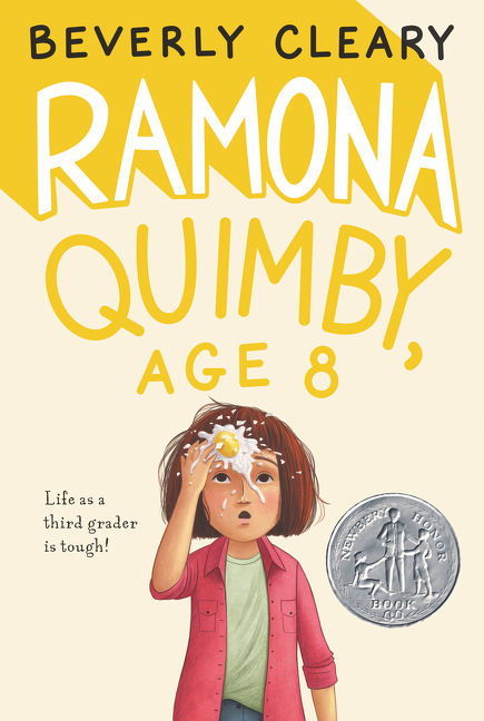 Ramona Quimby, Age 8. Beverly Cleary, Jacqueline Rogers