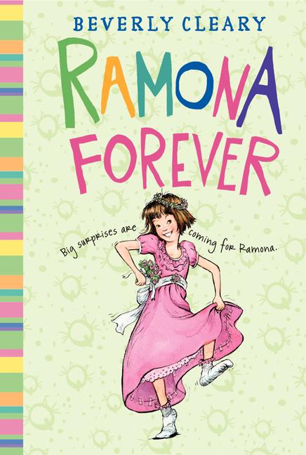 Ramona Forever. Beverly Cleary, Jacqueline Rogers