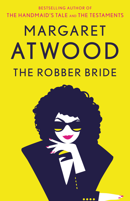 The Robber Bride. Margaret Atwood