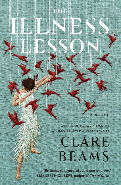 The Illness Lesson. Clare Beams