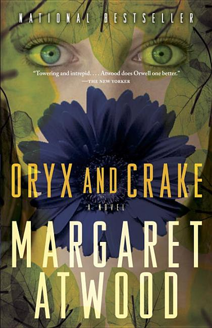 Oryx and Crake. Margaret Atwood