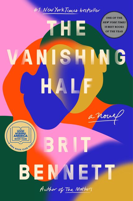 The Vanishing Half. Brit Bennett.