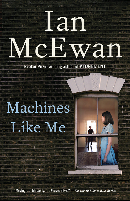Machines Like Me. Ian McEwan