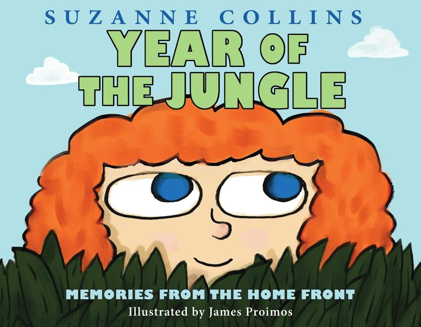 Year of the Jungle. Suzanne Collins, James Proimos
