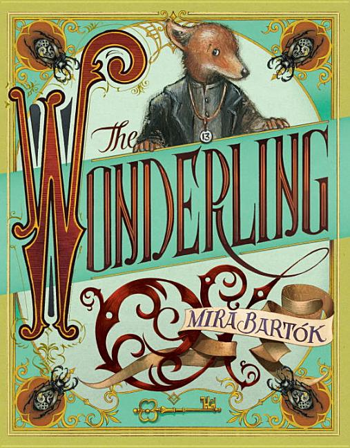 The Wonderling. Mira Bartók