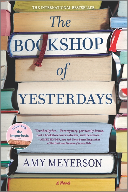 The Bookshop of Yesterdays (First Time Trade). Amy Meyerson