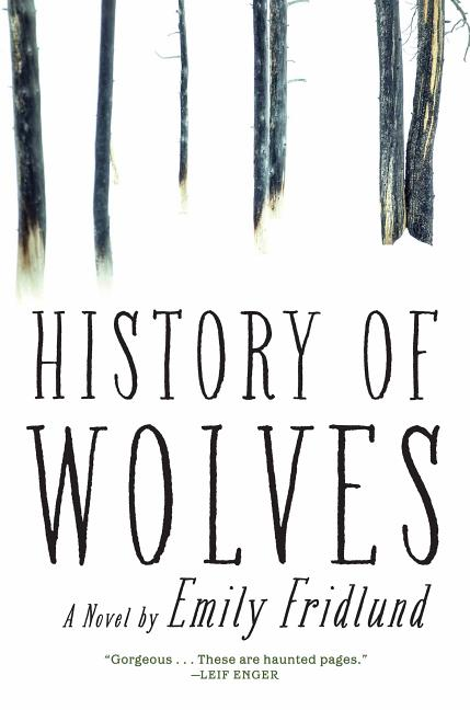 History of Wolves. Emily Fridlund