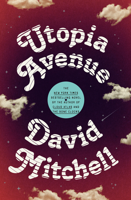 Utopia Avenue. David Mitchell.