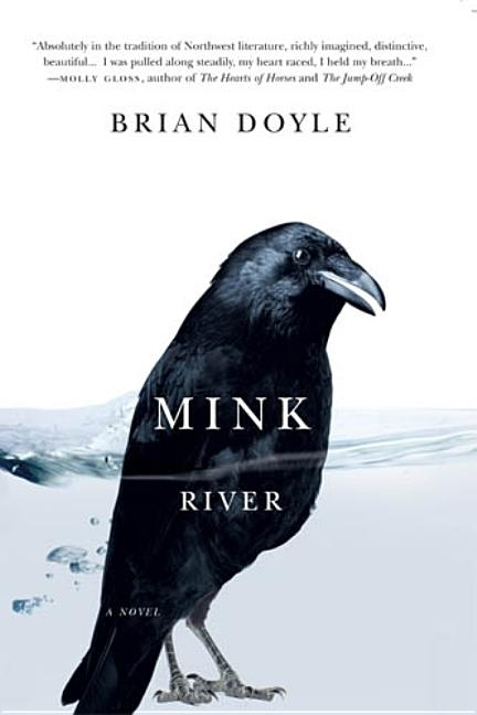 Mink River. Brian Doyle