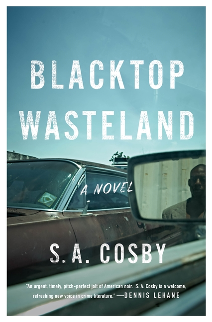 Blacktop Wasteland. S. a. Cosby