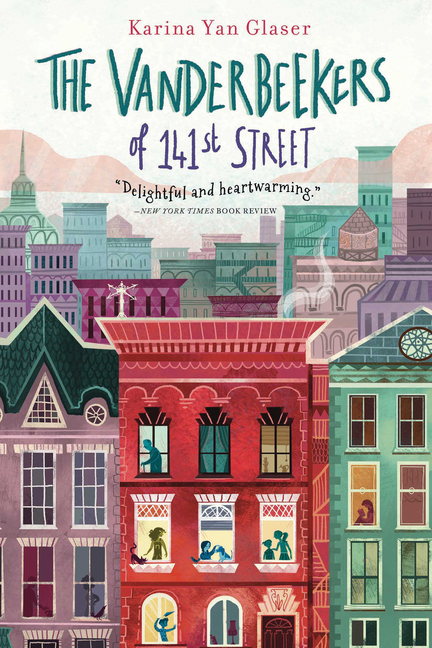 The Vanderbeekers of 141st Street, Volume 1. Karina Yan Glaser
