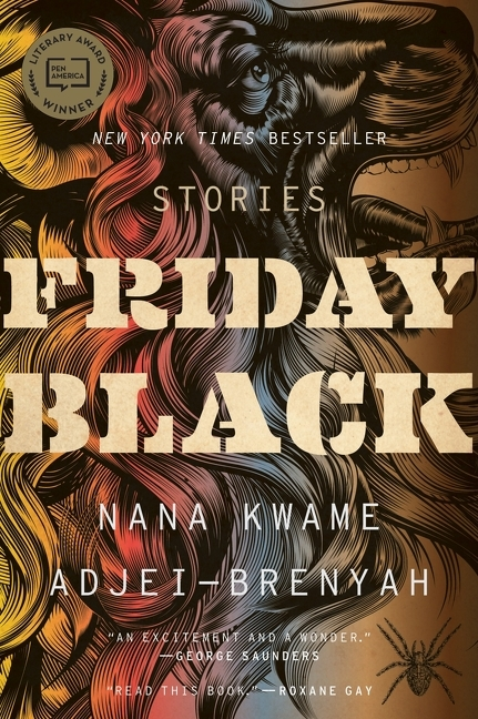 Friday Black. Nana Kwame Adjei-Brenyah.