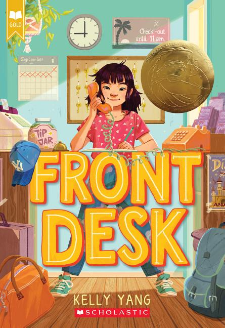 Front Desk (Scholastic Gold). Kelly Yang