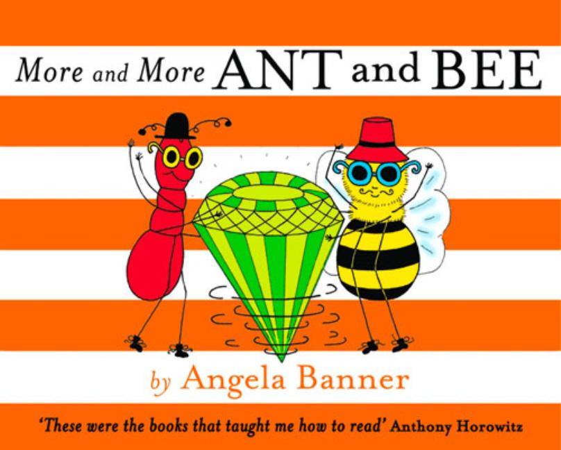 More and More Ant and Bee. Angela Banner