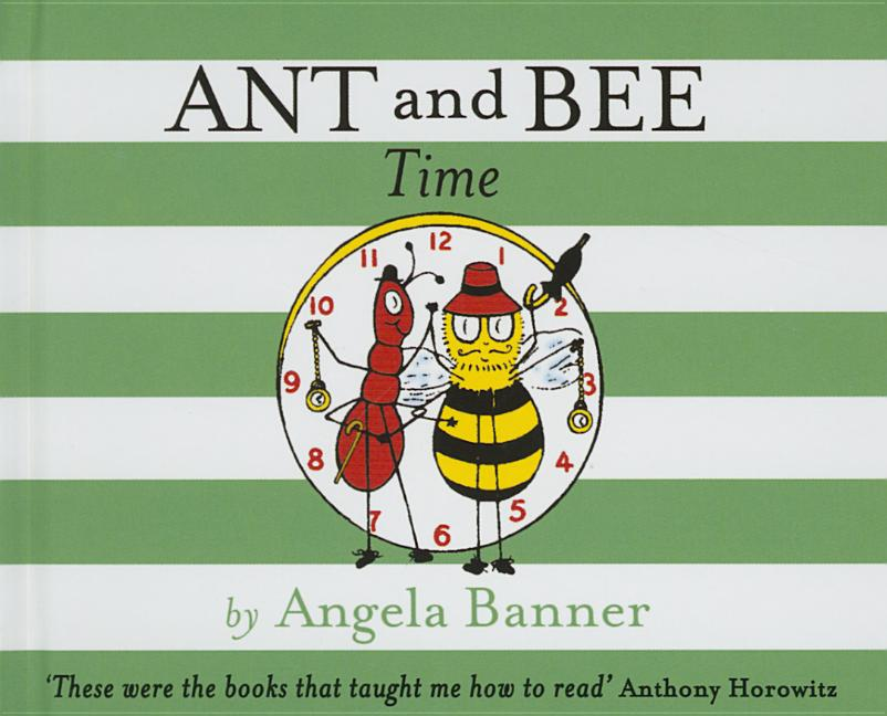Ant and Bee Time. Angela Banner