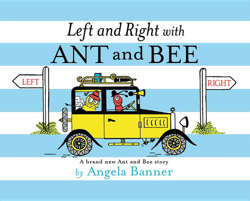 Left and Right with Ant and Bee. Angela Banner