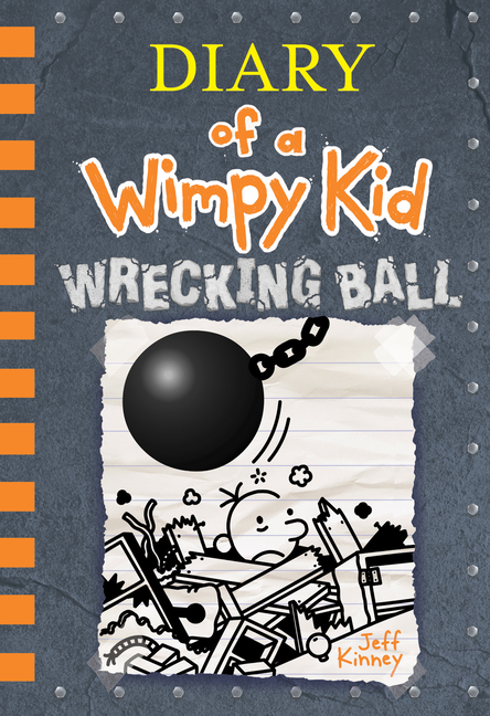 Diary of a Wimpy Kid #14: Wrecking Ball. Jeff Kinney