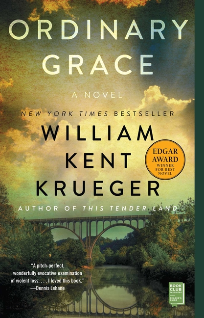 Ordinary Grace. William Kent Krueger