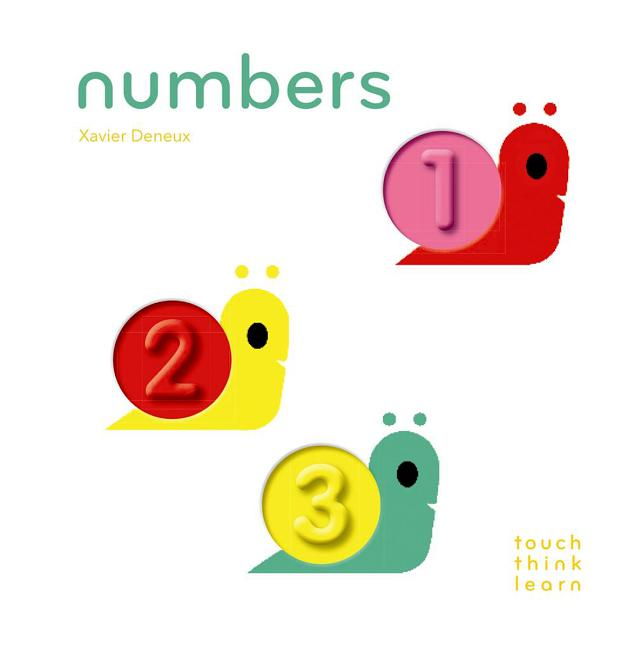 Touchthinklearn: Numbers: (board Books for Baby Learners, Touch Feel Books for Children). Xavier...