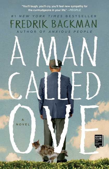 A Man Called Ove. Fredrik Backman