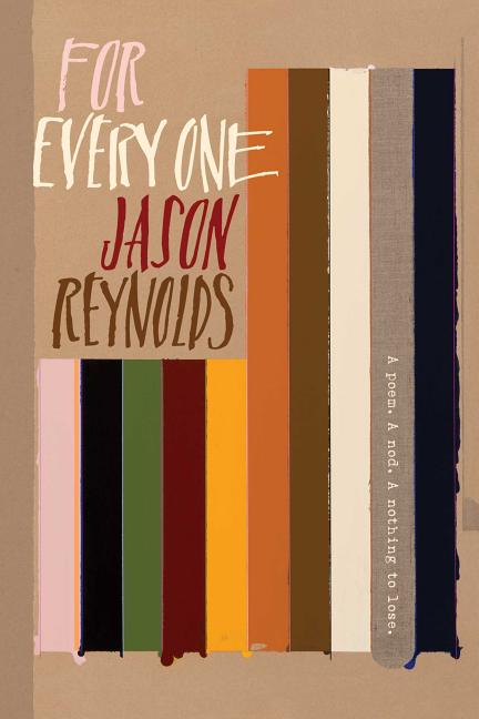 For Every One (Reprint). Jason Reynolds