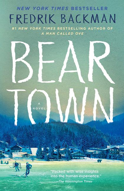 Beartown. Fredrik Backman