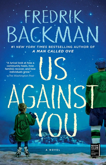 Us Against You. Fredrik Backman