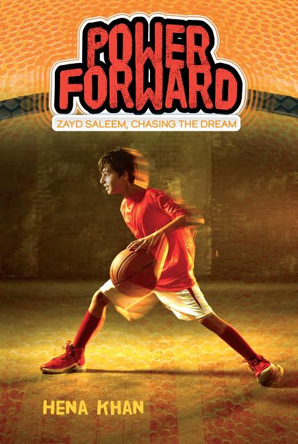 Power Forward, Volume 1. Hena Khan, Sally Wern Comport