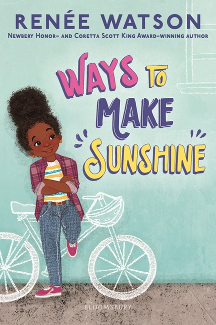 Ways to Make Sunshine. Renée Watson, Nina Mata