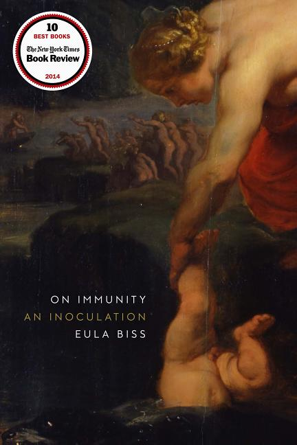 On Immunity: An Inoculation. Eula Biss