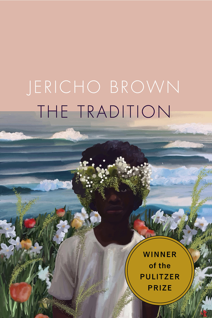 The Tradition. Jericho Brown