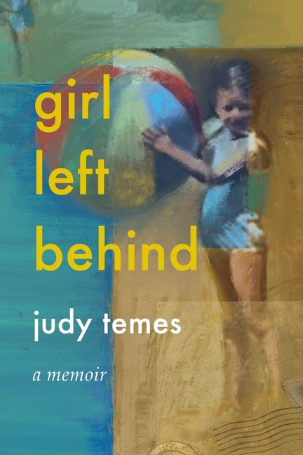 Girl Left Behind. Judy Temes, Nancy Nimoy, Cover.