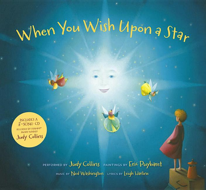 When You Wish Upon a Star. Judy Collins, Leigh Harline, Ned Washington, Eric Puybaret
