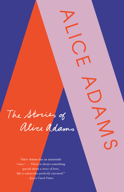 The Stories of Alice Adams. Alice Adams.